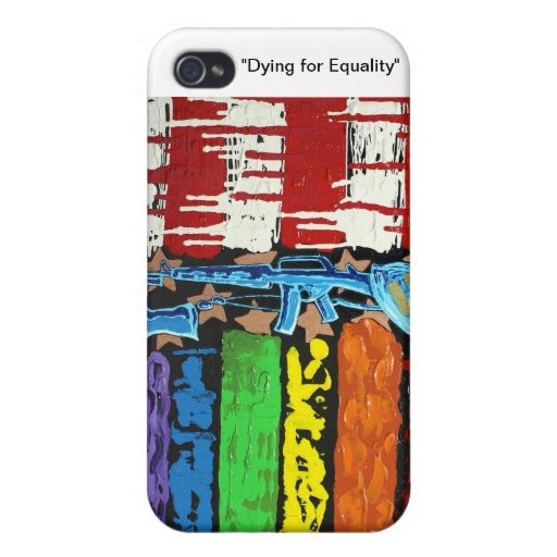 Dying for Equality iPhone 4 Case