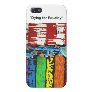 Dying for Equality iPhone 5 Case