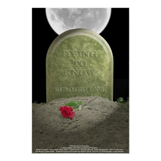 Dying To Know Movie Poster