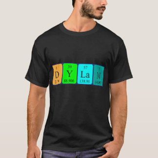 Dylan periodic table name shirt