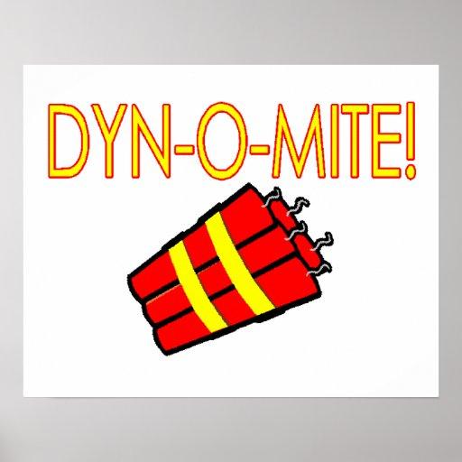 Dynomite Dynamite Posters