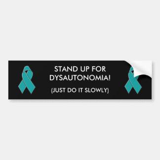 DYSAUTONOMIA - bumper sticker