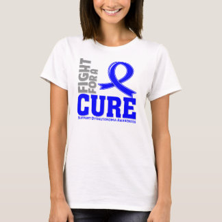 Dysautonomia Fight For A Cure T-Shirt