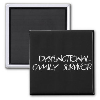 Dysfunctional Family Square Magnet