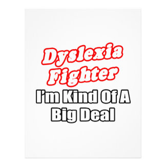 Dyslexia Fighter Big Deal Custom Flyer