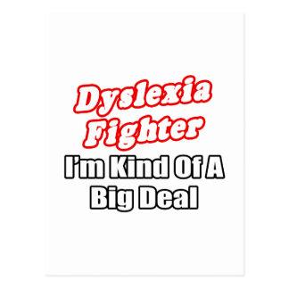 Dyslexia Fighter...Big Deal Postcard