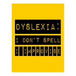 Dyslexia: I don't Spell - I Improvise - Dyslexic Postcard
