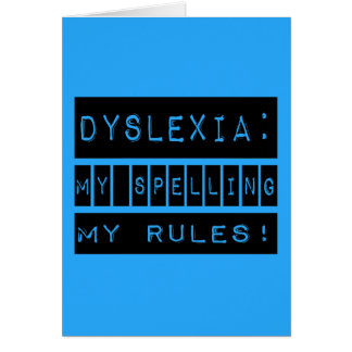 Dyslexia: My Spelling My Rules!  Dyslexic Note Card