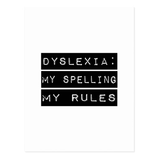 Dyslexia: My Spelling My Rules (Dyslexic) Post Cards