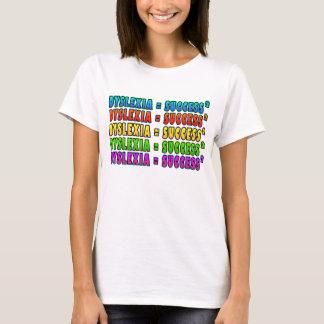 Dyslexia = Success2 funky logo T-Shirt