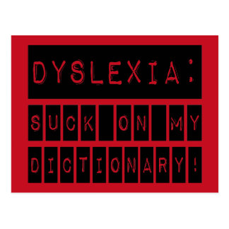 Dyslexia: Suck on my Dictionary!  Dyslexic Postcard