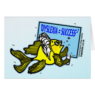 Dyslexia Teacher Fish ~ Dyslexic success Greeting Card