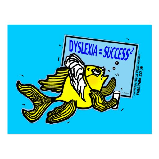 Dyslexia Teacher Fish ~ Dyslexic success Post Card