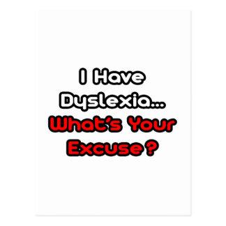 Dyslexia...What's Your Excuse? Postcard