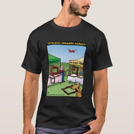 """""""Dyslexic Farmers Market"""" T-Shirt"""