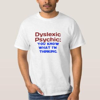 Dyslexic Psychic T-Shirt