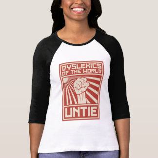 Dyslexics of the World UNTIE Tee Shirts