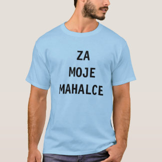 Dzeko - Za Moje Mahalce - 10 T-Shirt