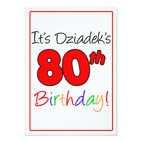 Dziade's 80th Milestone Birthday Party Celebration Card