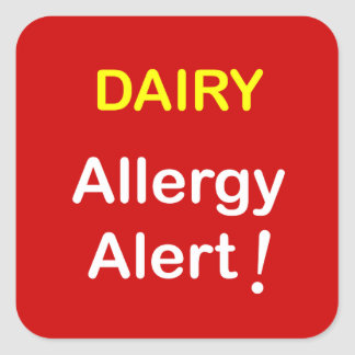 e7 - Allergy Alert - DAIRY. Square Sticker