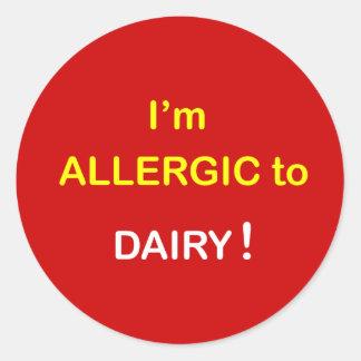 e8 - I'm Allergic - DAIRY. Round Sticker