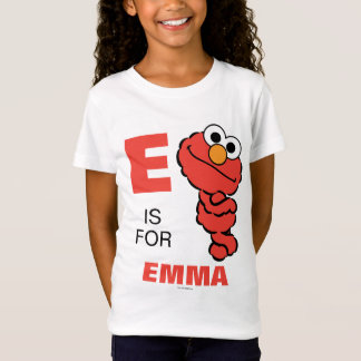 E is for Elmo | Add Your Name T-Shirt