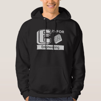 E Is For Engineering Hoodie