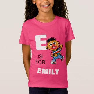 E is for Ernie T-Shirt