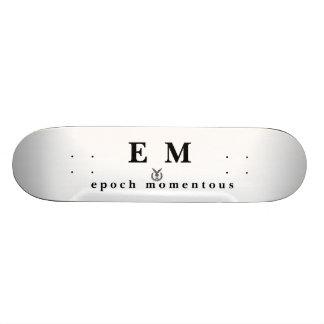E_M_OS emboss, E  M, e p o c h   m o m e n t o u s Skate Board Deck