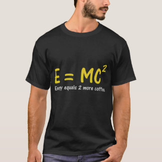 E=MC2 Geek T-Shirt