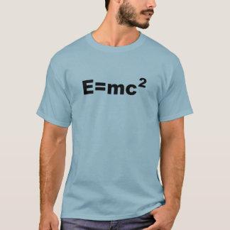 E =MC 2 T-Shirt