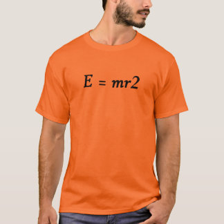E=mr2 font T-Shirt