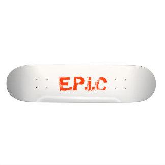 E.P.i.C Custom Skate Board