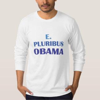 E. Pluribus Obama T Shirts