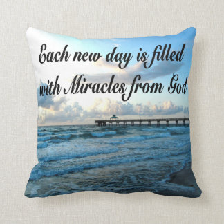 EACH DAY IS A MIRACLE FROM GOD THROW PILLOW