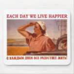 EACH DAY WE LIVE HAPPIER SSSR MOUSE MATS