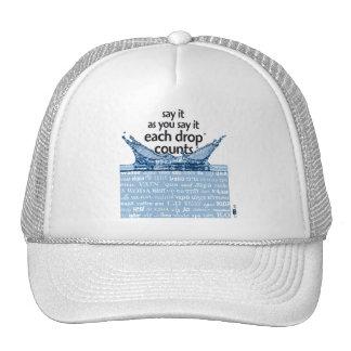 Each drops counts mesh hat