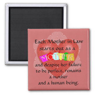 Each mother in Law starts out as a Mother Square Magnet