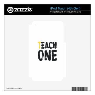 Each one Teach one iPod Touch 4G Skin