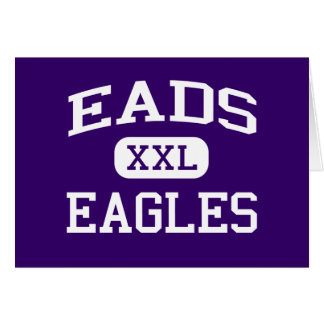 Eads - Eagles - Eads High School - Eads Colorado Greeting Card