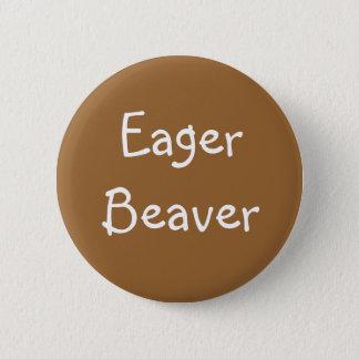 """""""Eager Beaver"""" Button"""
