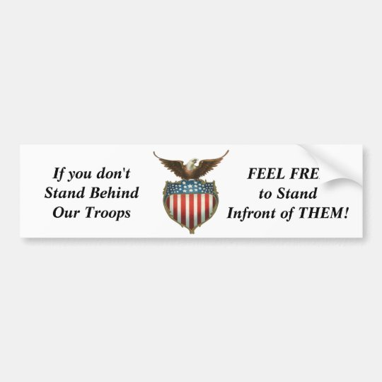 eagle and america, If you don't Stand BehindOur... Bumper Sticker
