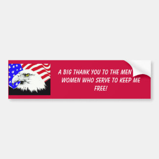 eagle_flag, A BIG THANK YOU TO THE MEN AND WOME... Bumper Sticker