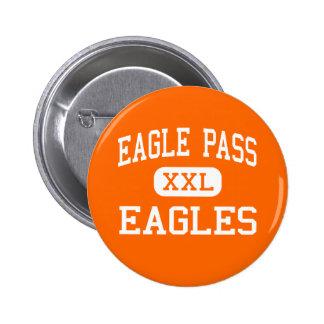 Eagle Pass - Eagles - High - Eagle Pass Texas 6 Cm Round Badge