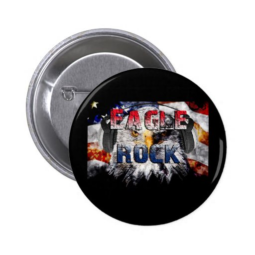Eagle Rock2 Pinback Buttons