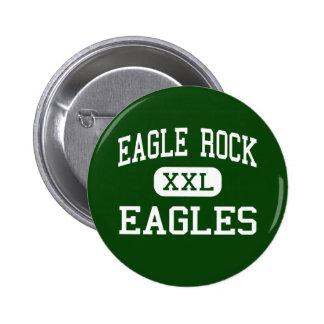 Eagle Rock - Eagles - High - Los Angeles 6 Cm Round Badge