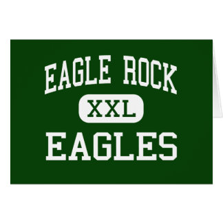 Eagle Rock - Eagles - High - Los Angeles Cards