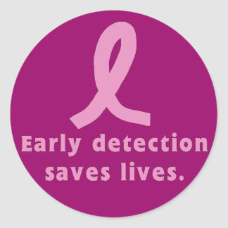 Early Detection Saves Lives Breast Cancer Awarenes Round Sticker