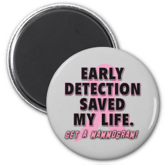 Early Detection Saves Lives Breast Cancer Design 6 Cm Round Magnet