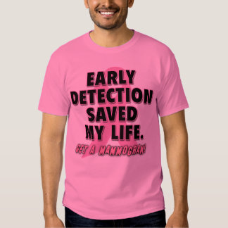 Early Detection Saves Lives Breast Cancer Design Tshirt